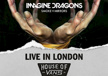 HOUSE OF VANS & IMAGINE DRAGONS