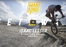 "MANKIND WEBSITE RELAUNCH & ISAAC LESSER ""GETAWAY"" PROMO CLIP"